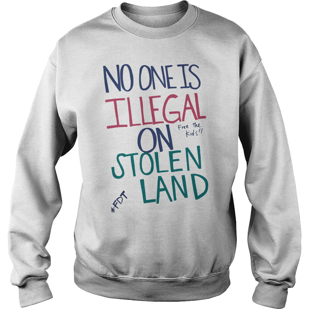 Official No one is illegal on stolen land free the kids Sweater