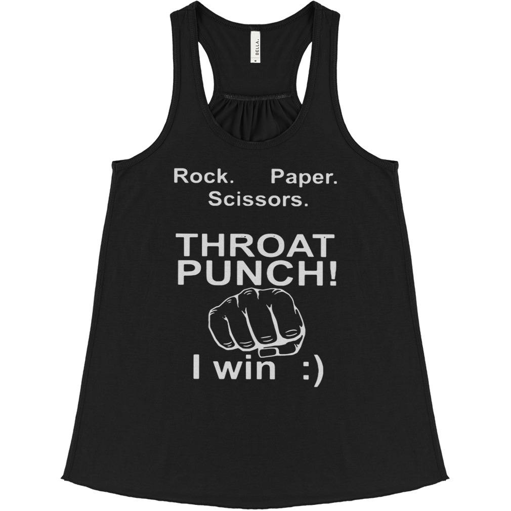 Official Rock paper scissors throat punch I win Flowy tank