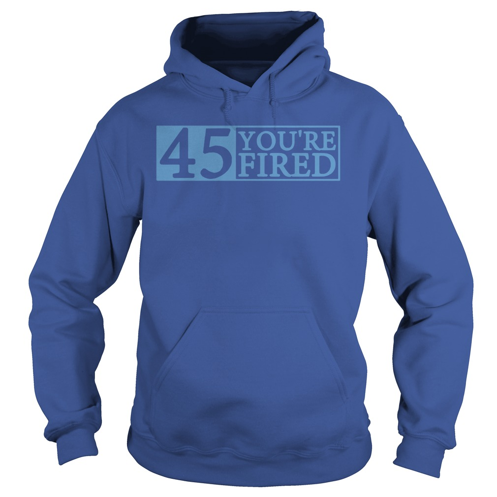 Official You're fired Impeach 45 Hoodie