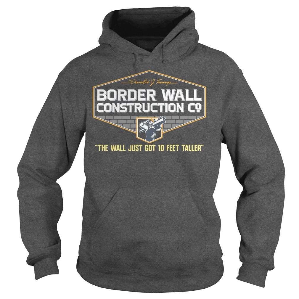 Oregon student Donald Trump Border Wall Construction Co Hoodie
