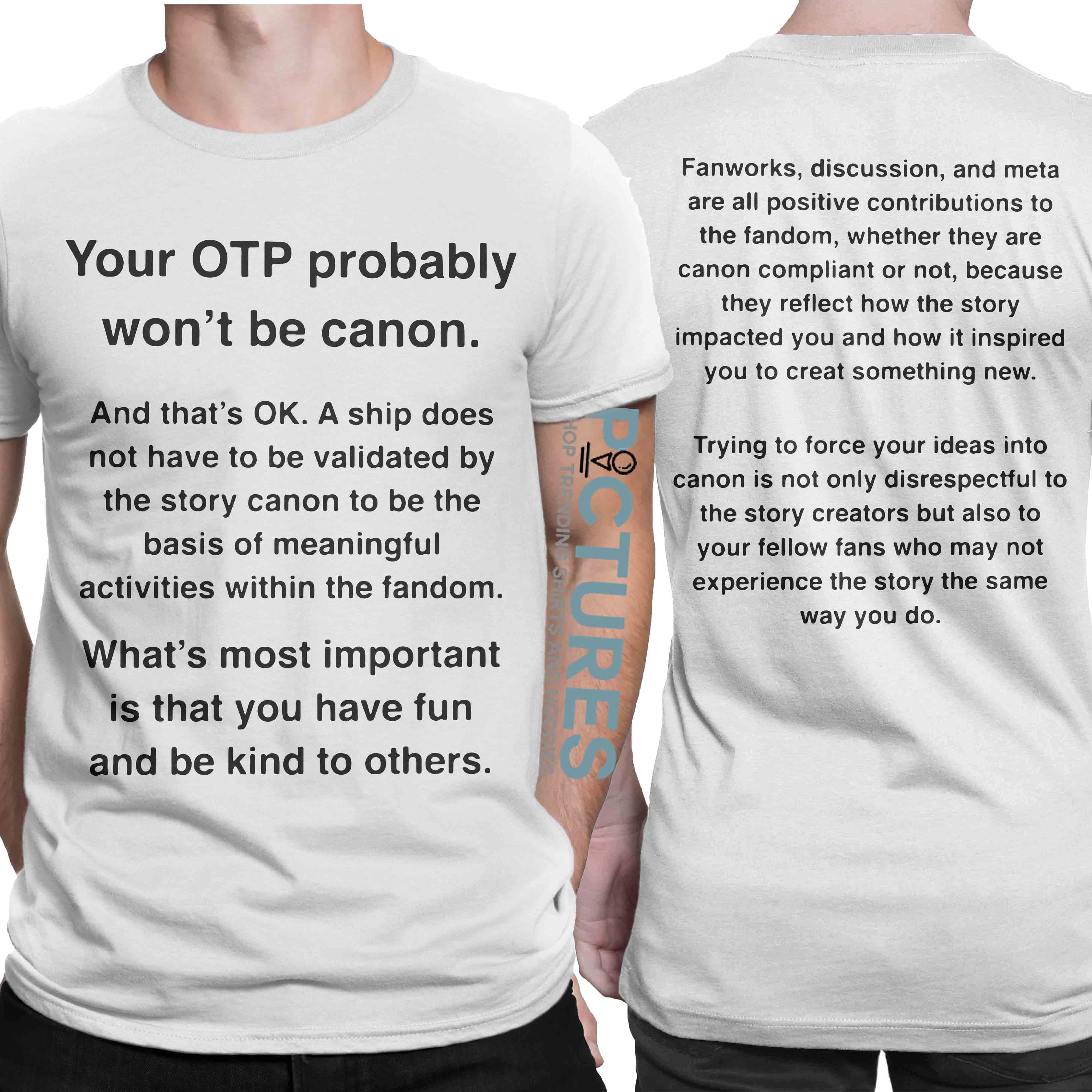Your OTP Probably Won't Be Canon shirt