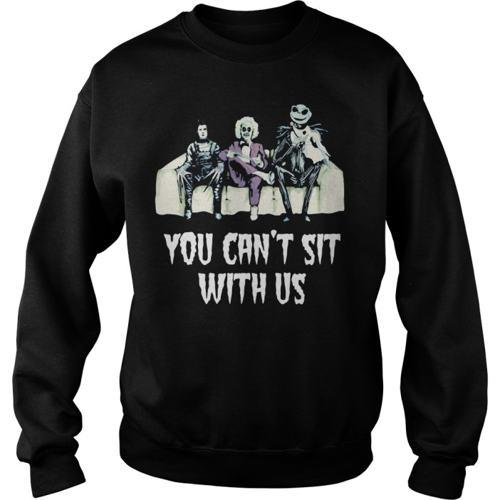 Beetlejuice Edward Jack You Can't Sit With Us Sweater
