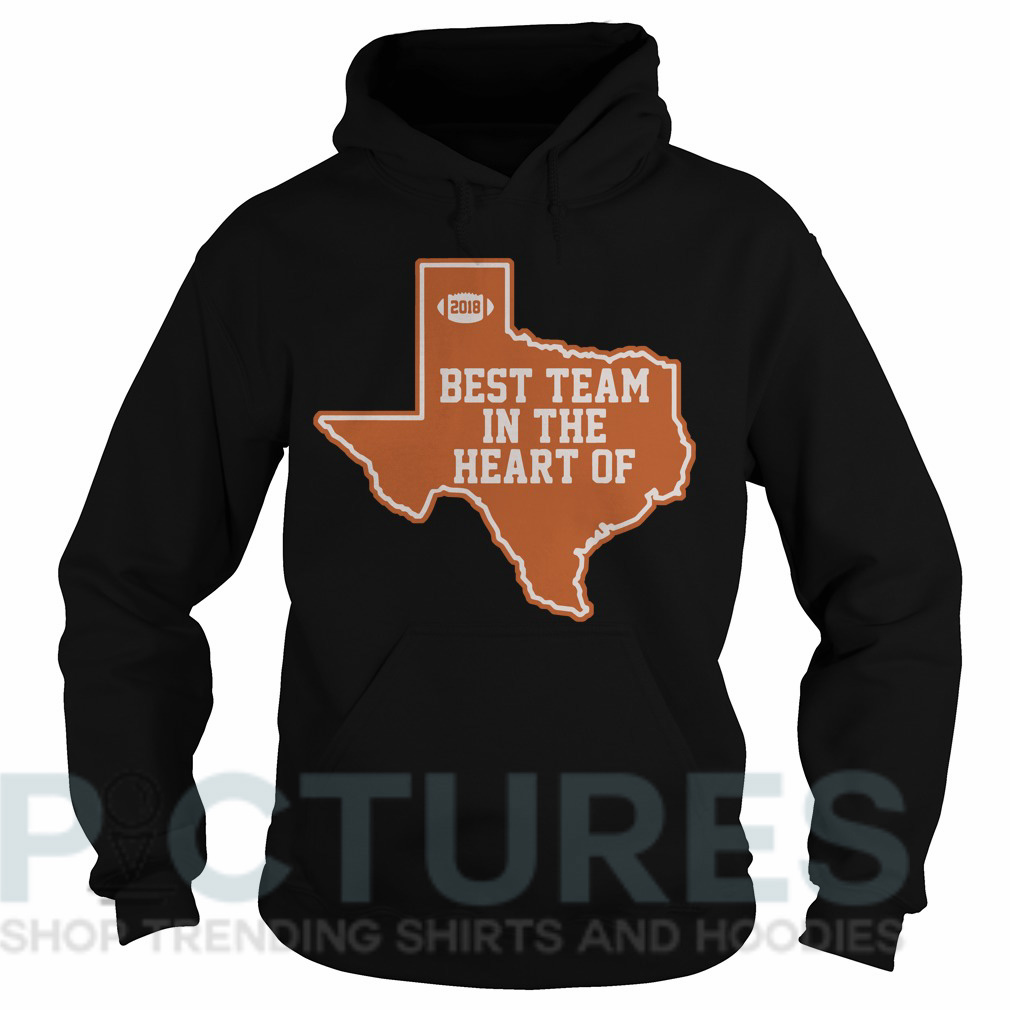 Best team in the heart of Texas Hoodie