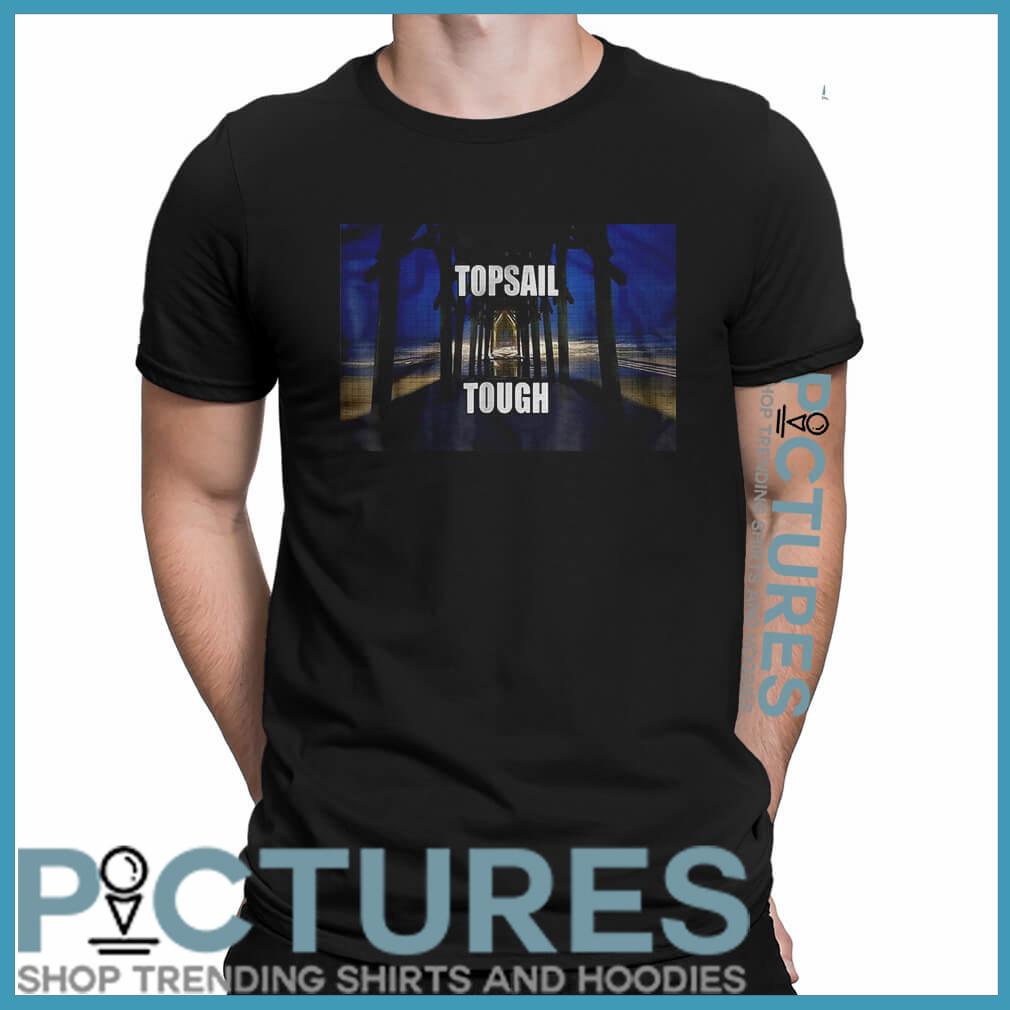 Topsail tough shirt
