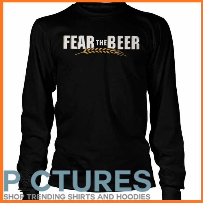 Fear the beer Long sleeve