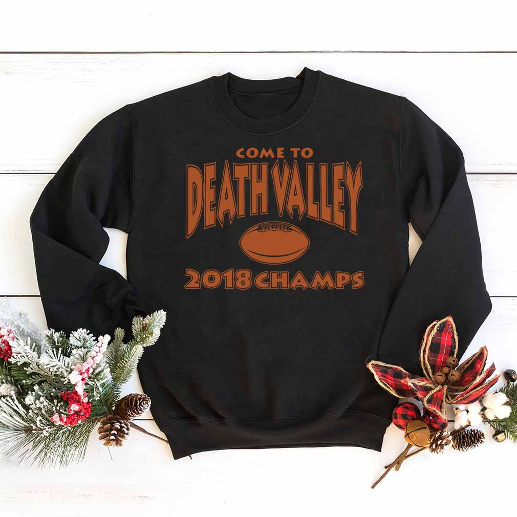 Come to death valley 2018 champs shirt