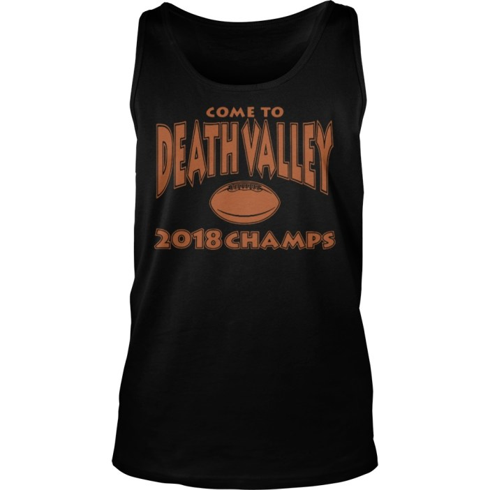 Come to death valley 2018 champs tank top