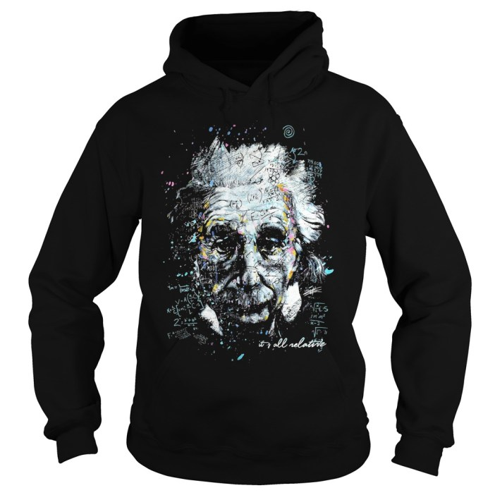 Albert Einstein It's All Relative hoodie
