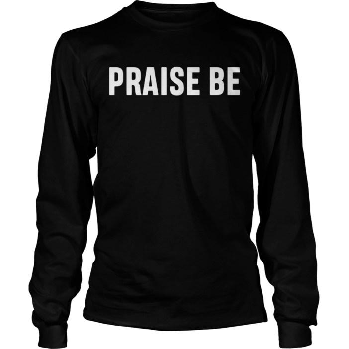 Praise be long sleeve