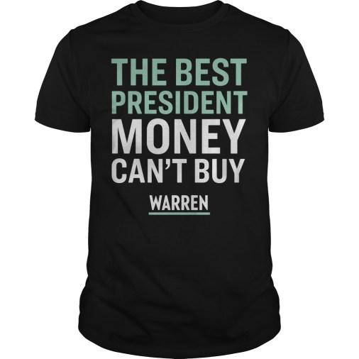 The best president money can't buy Warren guys tee