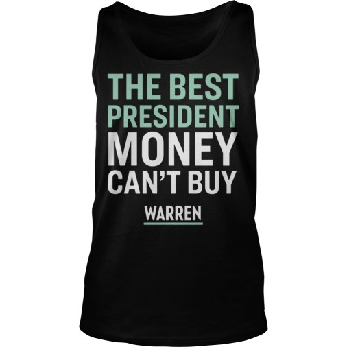 The best president money can't buy Warren tank top