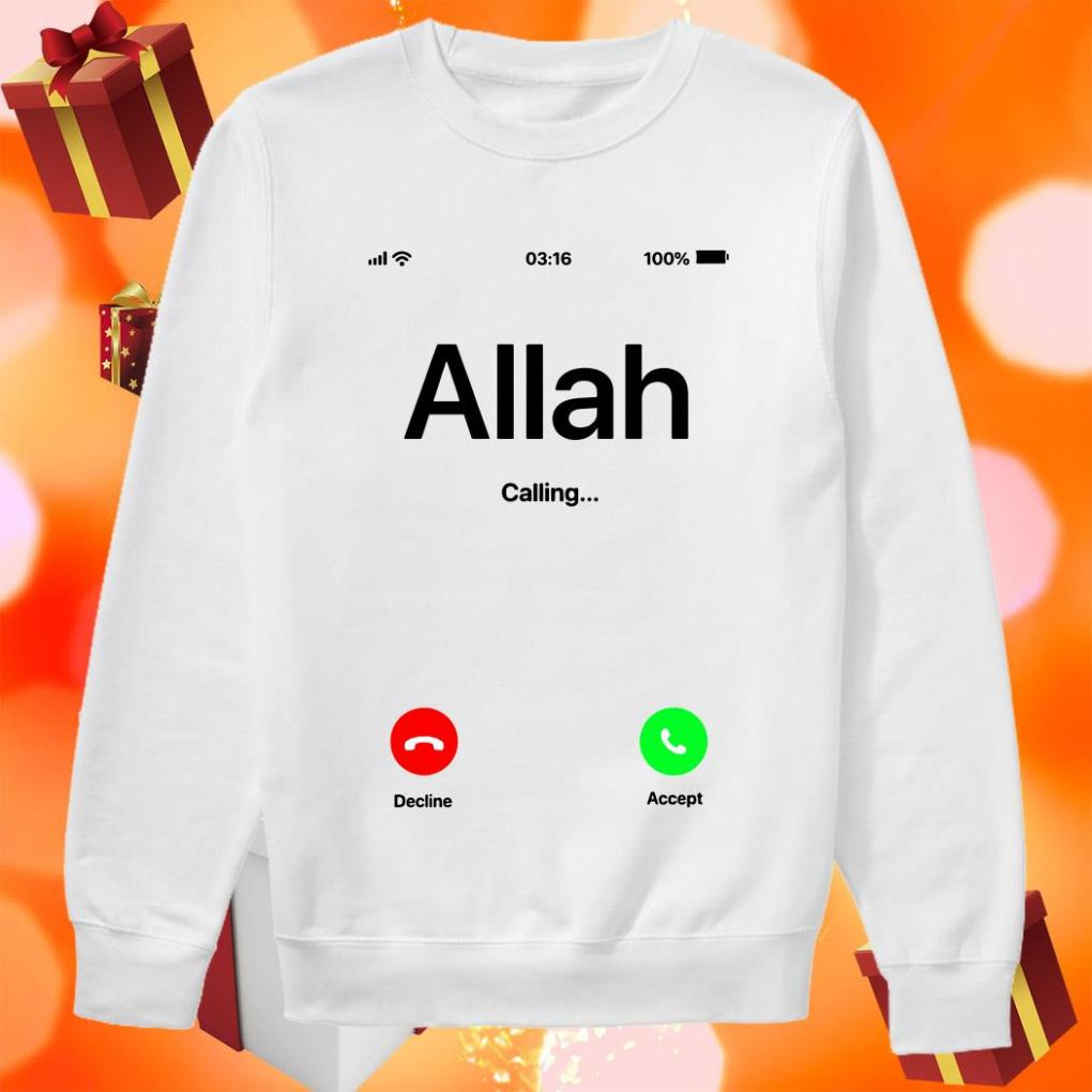 Allah is calling and I must go sweater