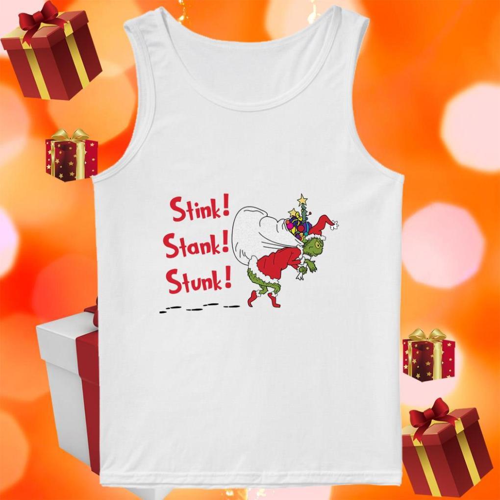 Grinch Gift Christmas Stink Stank Stunk tank top