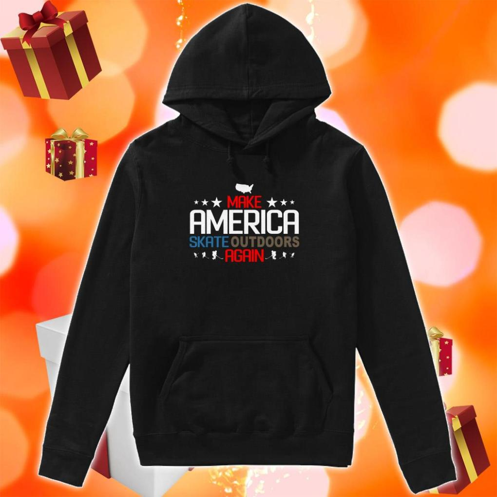 Make America Skate outdoors again hoodie