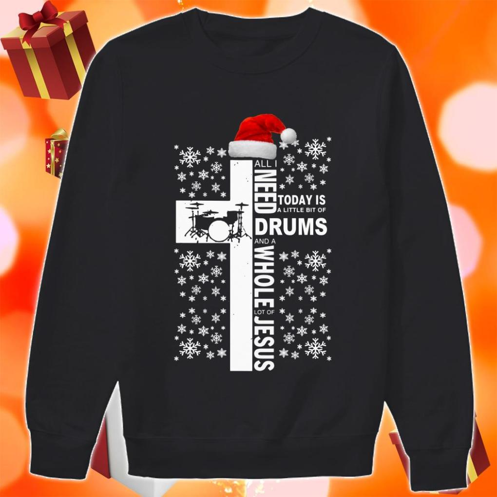 All I need today is a little bit of Drums and Jesus Christmas Sweater