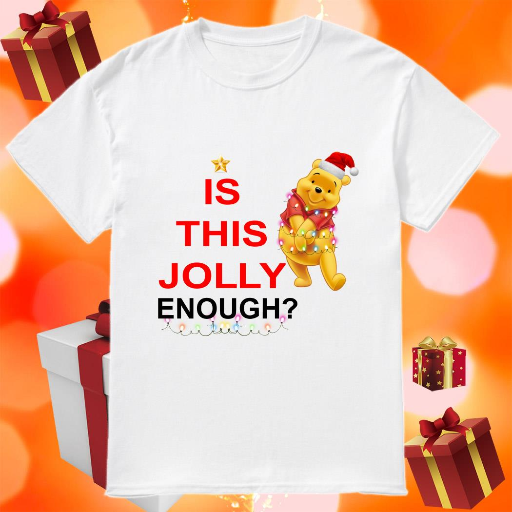 Pooh is this Jolly enough shirt