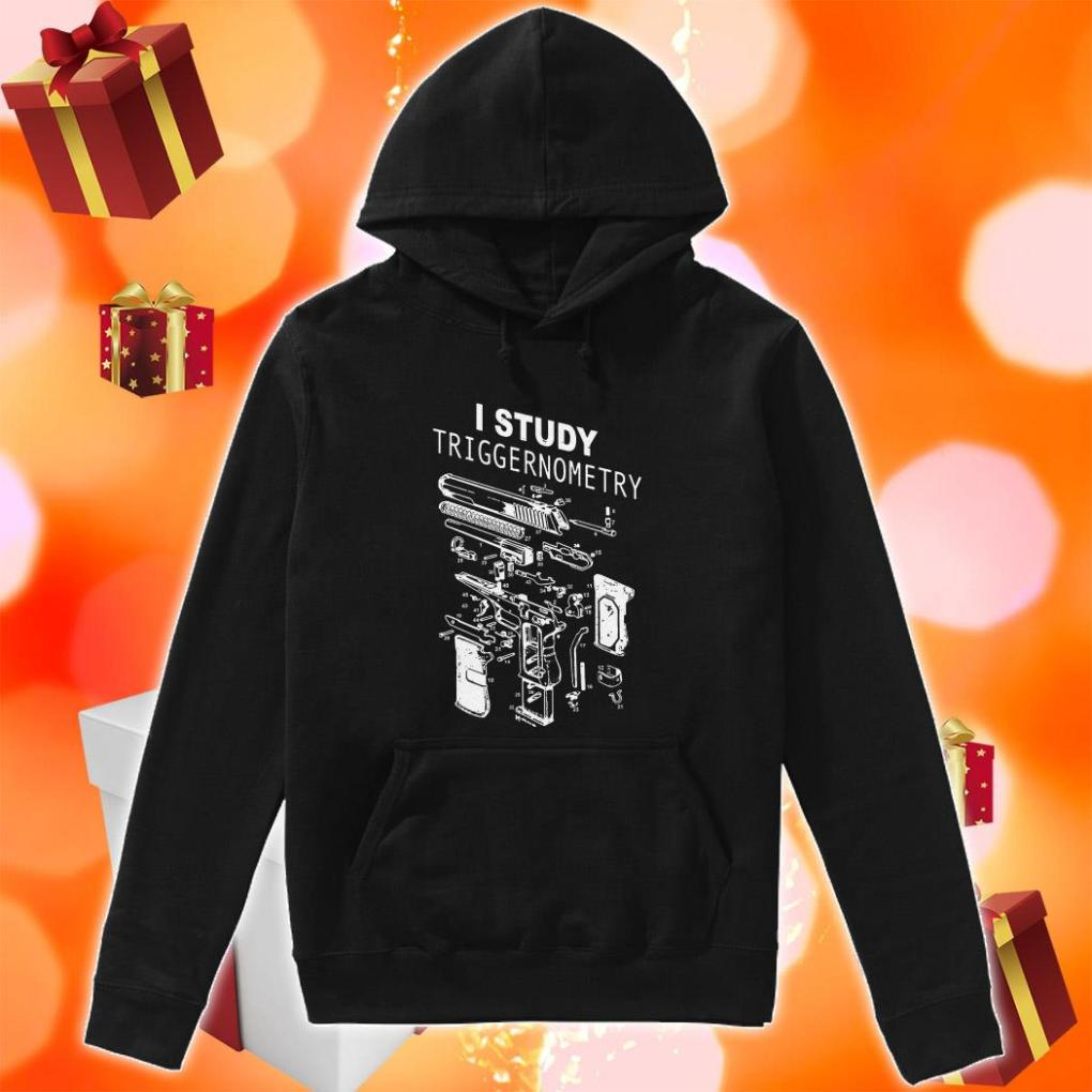 I study triggernometry hoodie