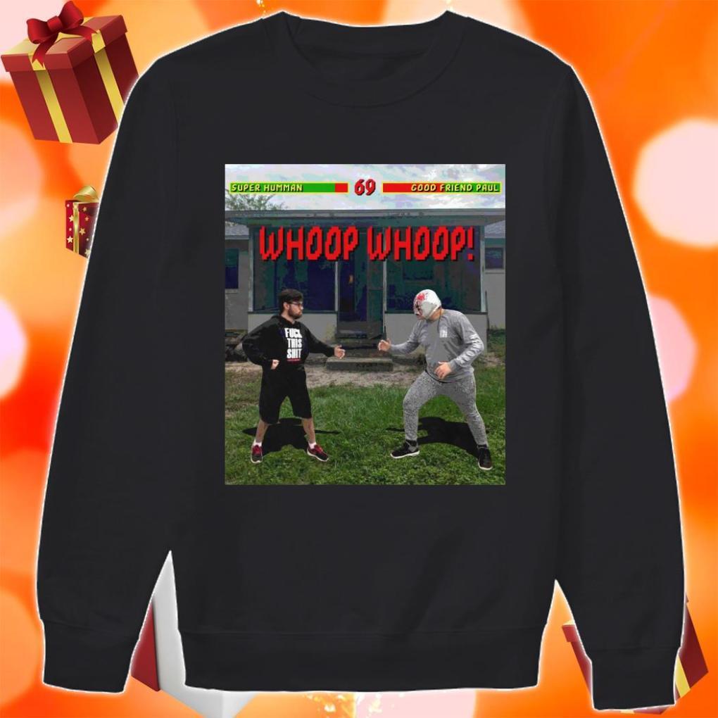 Superhuman Whoop Whoop FINISH HIM sweater