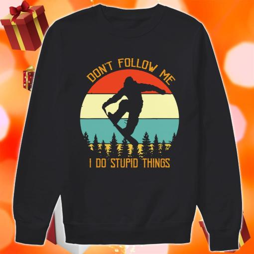 Bigfoot Snowboarding Don't Follow Me I Do Stupid Things Vintage sweater