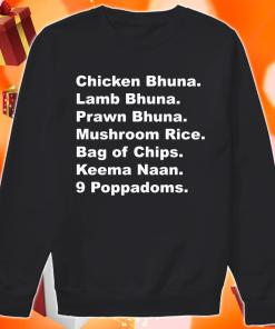 Chicken Bhuna Lamb Bhuna Prawn Bhuna Mushroom Rice sweater