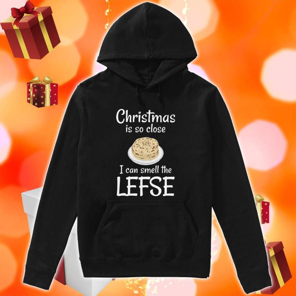 Christmas is so close I can smell the lefse hoodie