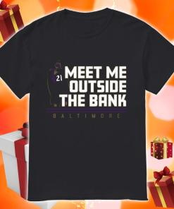 Mark Ingram Meet me Outside the Bank shirt