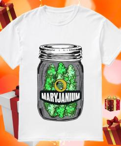 Maryjanium Weed shirt