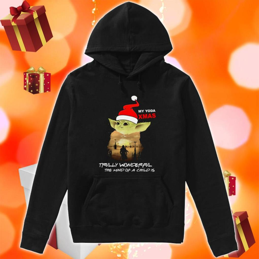 My Yoda Xmas Trully wonderful the mind of a child is Christmas hoodie