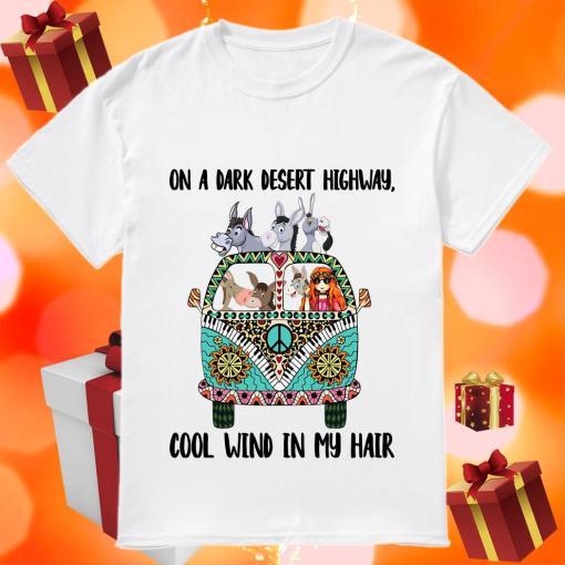 On a dark desert highway Hippie Girl donkey shirt