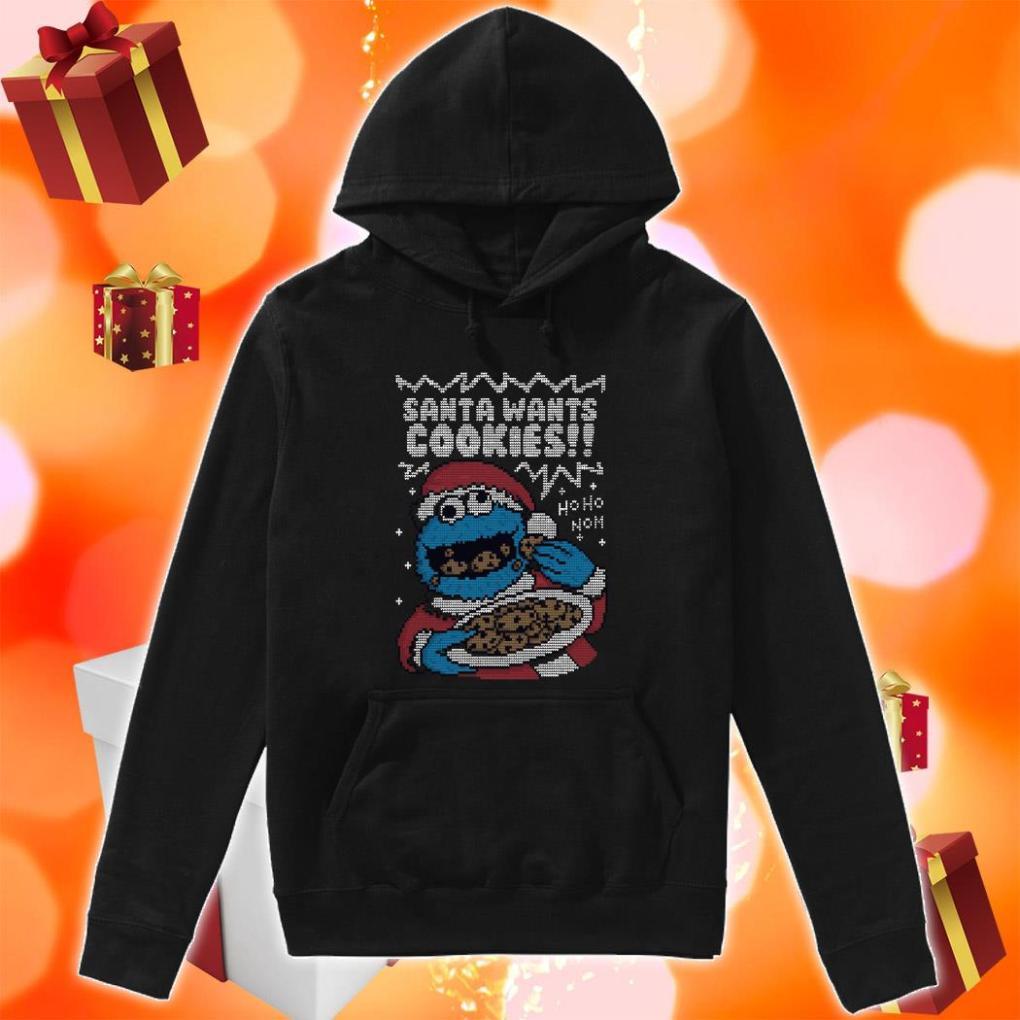 Santa Wants Cookies ho ho ho nom hoodie
