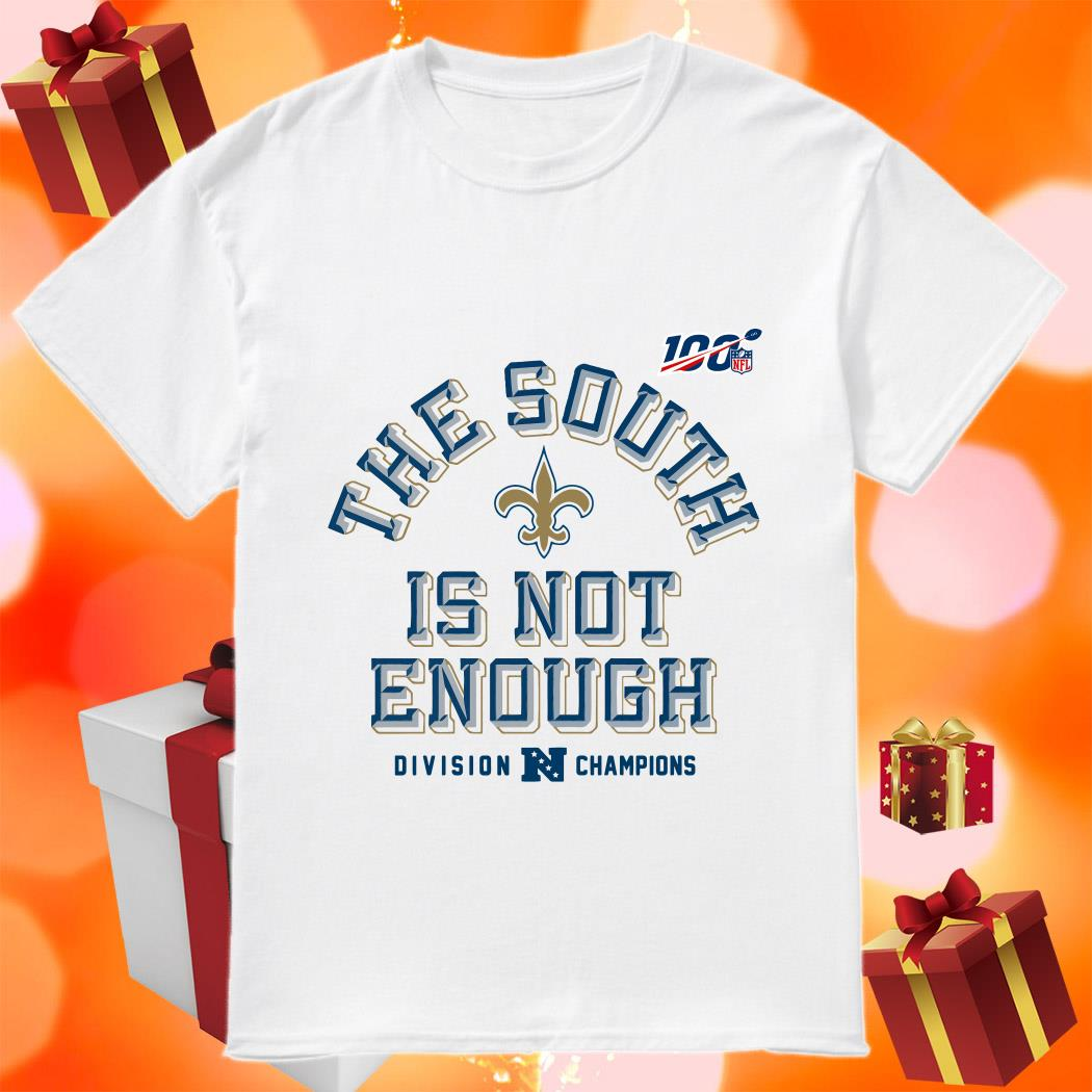 The South is not enough Division Champions shirt