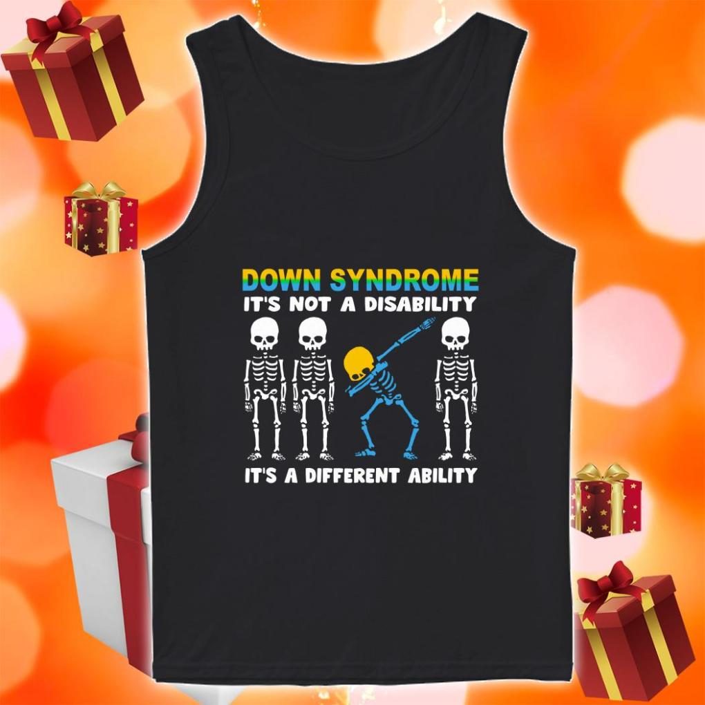 Down Syndrome it's not a disability it's a different ability tank top