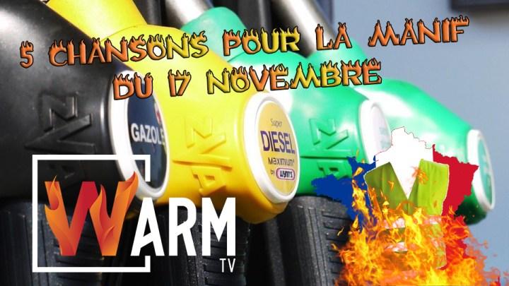 """5 CHANSONS POUR LA MANIF DU 17 NOVEMBRE (Histoire de """"CHAUFFER"""" les Gilets Jaunes)"""