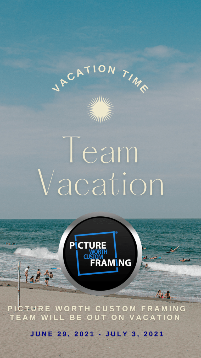 Picture Worth Custom Framing Vacation Time