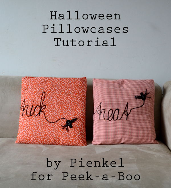 Halloween Pillowcases – Tutorial for Peek-a-Boo