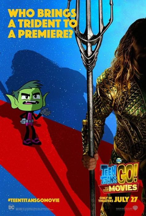 movie posters, warner brothers pictures, teen titans go to the movies