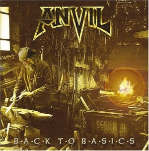"""Back To Basics"" by Anvil"