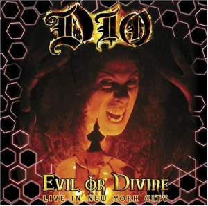 """""""Evil Or Divine: Live In NYC"""" by Dio"""