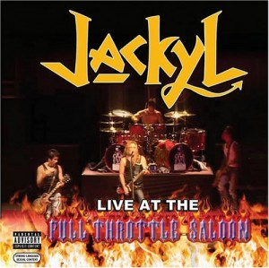 """Live From The Full Throttle Saloon"" by Jackyl"