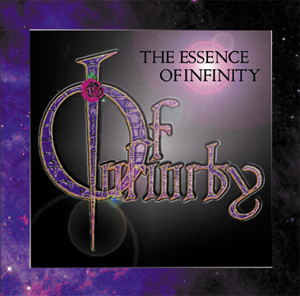 """Essence Of Infinity"" by Of Infinity"