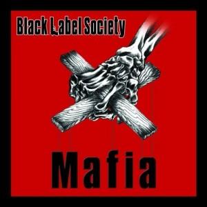 """Mafia"" by Black Label Society"