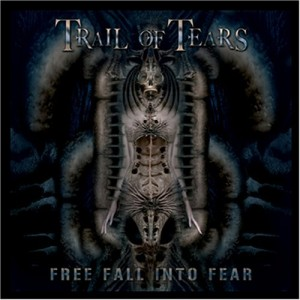 """Free Fall Into Fear"" by Trail Of Tears"
