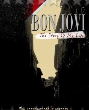 """Bon-Jovi: The Story Of My Life"" by Bon-Jovi"