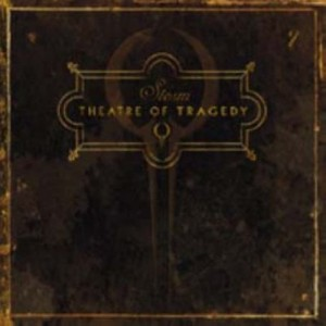 """""""Storm"""" by Theatre Of Tragedy"""