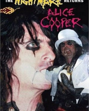 """The Nightmare Returns"" by Alice Cooper"