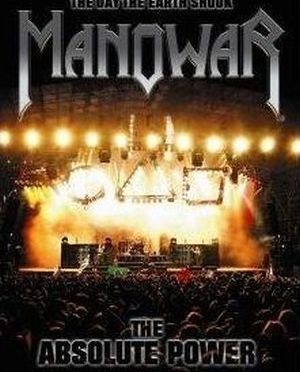 """""""The Day The Earth Shook: The Absolute Power"""" by Manowar"""