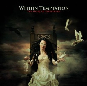 """The Heart Of Everything"" by Within Temptation"