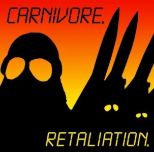 """Retaliation"" (remaster) (reissue) by Carnivore"