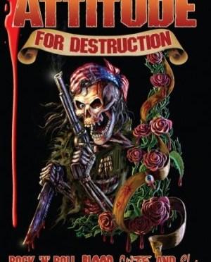 """Film Review: """"Attitude For Destruction"""" (2008)"""