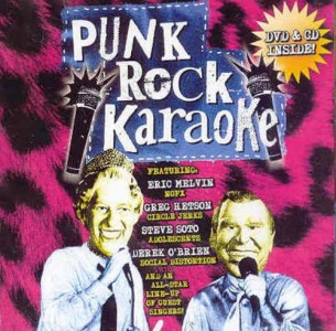 """Punk Rock Karaoke"" (CD/DVD) by Punk Rock Karaoke"